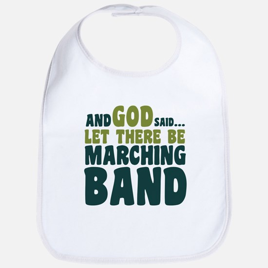 Let There Be Marching Band Bib