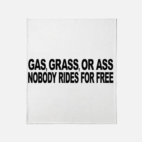 Gas, Grass, or Ass Throw Blanket