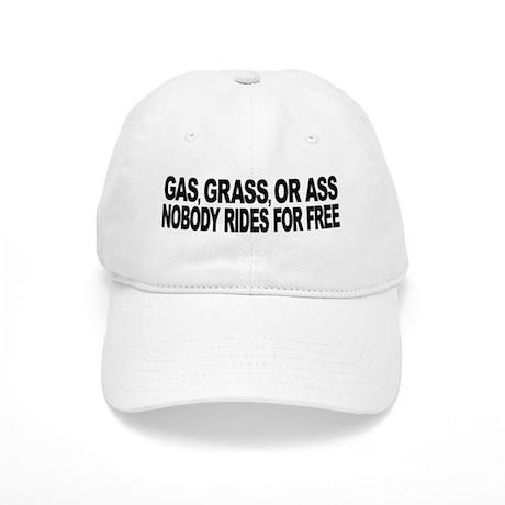 Gas, Grass, or Ass Cap