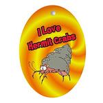 I Love Hermit Crabs Ornament (Oval)