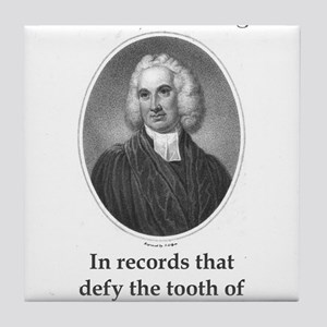 In Records That Defy - Edward Young Tile Coaster
