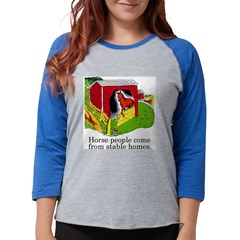 Horse People Stable Homes Womens Baseball Tee