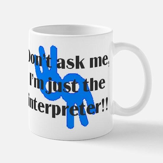 Cute Sign language interpreter Mug