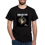 Guns are fun Dark T-Shirt