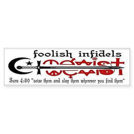 FOOLISH INFIDELS Sticker (Bumper 10 pk)