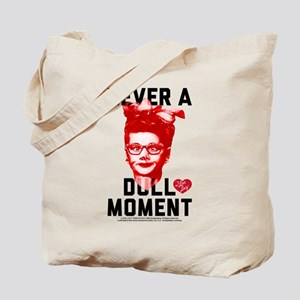 Lucy Never a Dull Moment Tote Bag