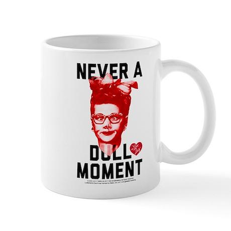 Lucy Never a Dull Moment 11 oz Ceramic Mug