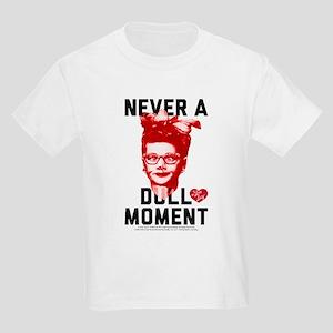 Lucy Never a Dull Moment Kids Light T-Shirt