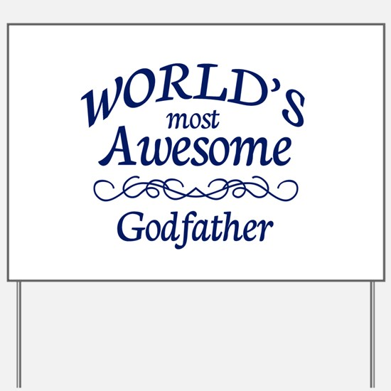 Godfather Yard Sign