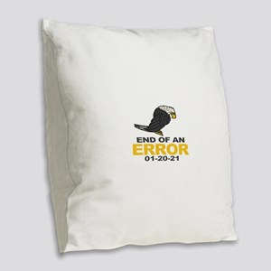 End of an Error Burlap Throw Pillow