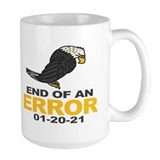 End of an error 2021 Large Mugs (15 oz)
