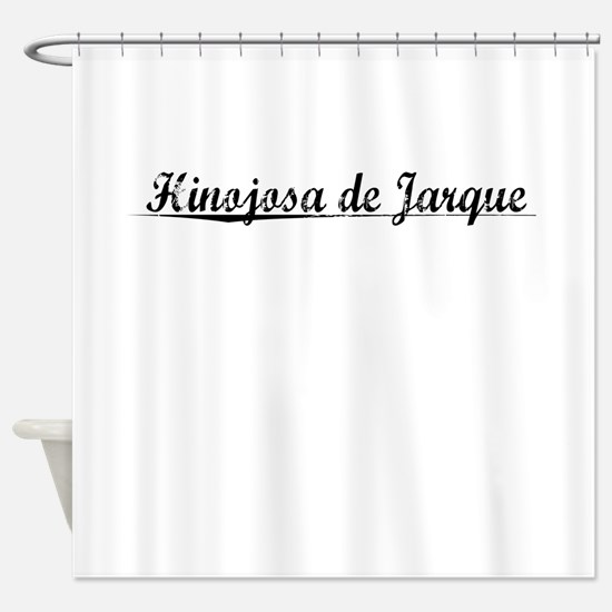 Hinojosa de Jarque, Aged, Shower Curtain