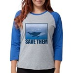 FIN-whale-save-them Womens Baseball Tee