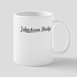 Johnstown Bridge, Aged, Mug