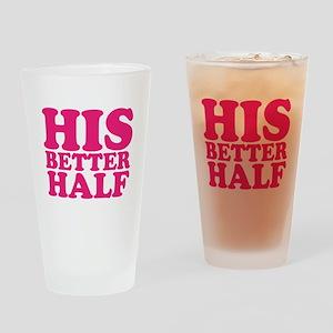 his better half Drinking Glass