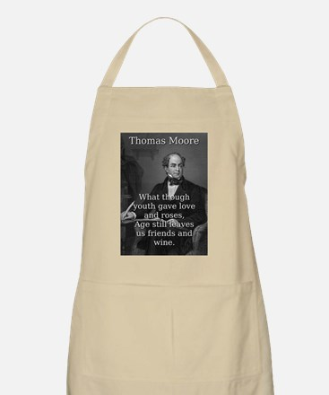What Though Youth Gave - Thomas Moore Light Apron