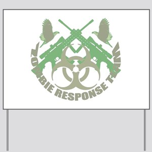 Zombie Response Team g Yard Sign
