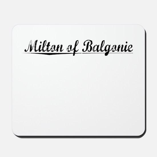 Milton of Balgonie, Aged, Mousepad