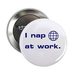 I Nap At Work Pin