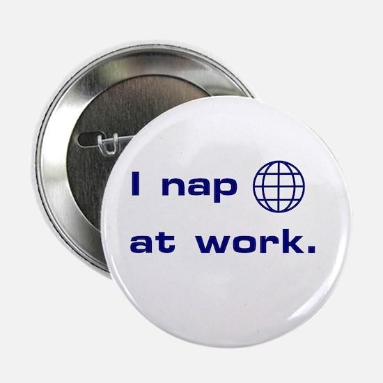 I Nap At Work Pin
