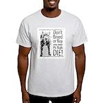 Pit Bulls: Don't Breed Ash Grey T-Shirt