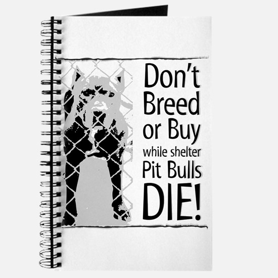 Pit Bulls: Don't Breed Journal