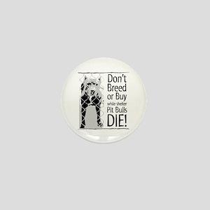 Pit Bulls: Don't Breed Mini Button