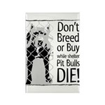 Pit Bulls: Don't Breed Rectangle Magnet (10 pack)