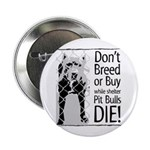 Pit Bulls: Don't Breed Button