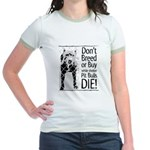 Pit Bulls: Don't Breed Jr. Ringer T-Shirt