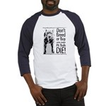 Pit Bulls: Don't Breed Baseball Jersey