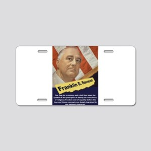 Our Flag - FDR Aluminum License Plate