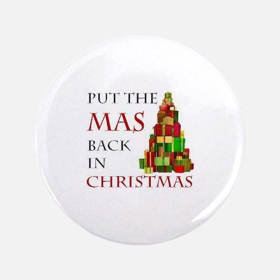 """Mas Christmas 3.5"""" Button"""