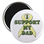 I Support My Dad Magnet