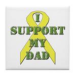 I Support My Dad Tile Coaster
