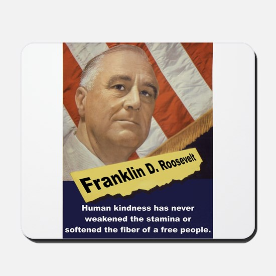 Human Kindness - FDR Mousepad