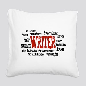 They call me Writer Square Canvas Pillow