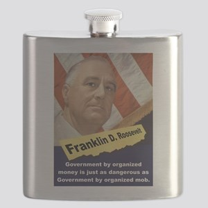 Government By Organized Money - FDR Flask