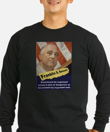 Government By Organized Money - FDR T