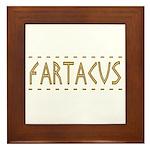 Fartacus Framed Tile