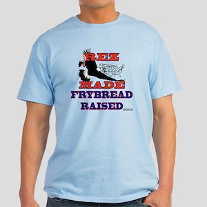"""""""Rez Made FryBread Raised"""" Light T-Shirt"""
