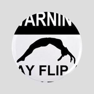 "Warning may flip 3.5"" Button"