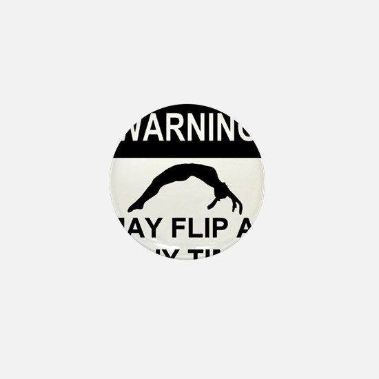 Warning may flip Mini Button