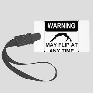 Warning may flip Large Luggage Tag
