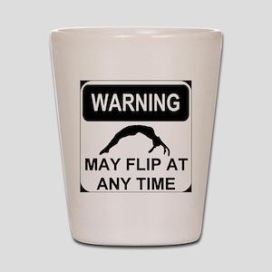 Warning may flip Shot Glass