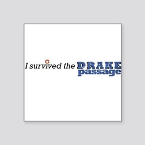 "I survived the Drake Passage Square Sticker 3"" x 3"