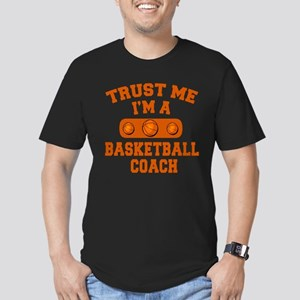 Trust Me Im a Basketball Coach Men's Fitted T-Shir