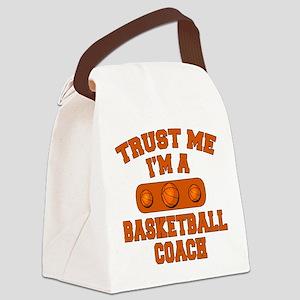 Trust Me Im a Basketball Coach Canvas Lunch Bag