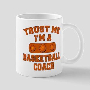 Trust Me Im a Basketball Coach Mug
