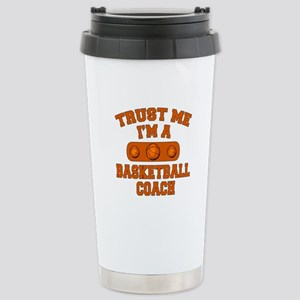 Trust Me Im a Basketball Coach Stainless Steel Tra